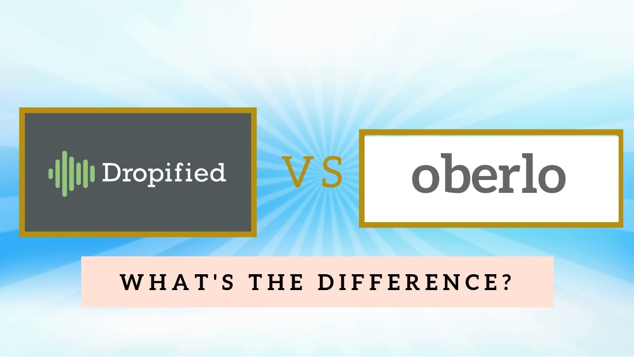 Dropified vs Oberlo - What's Best For You? · It's Alan Young