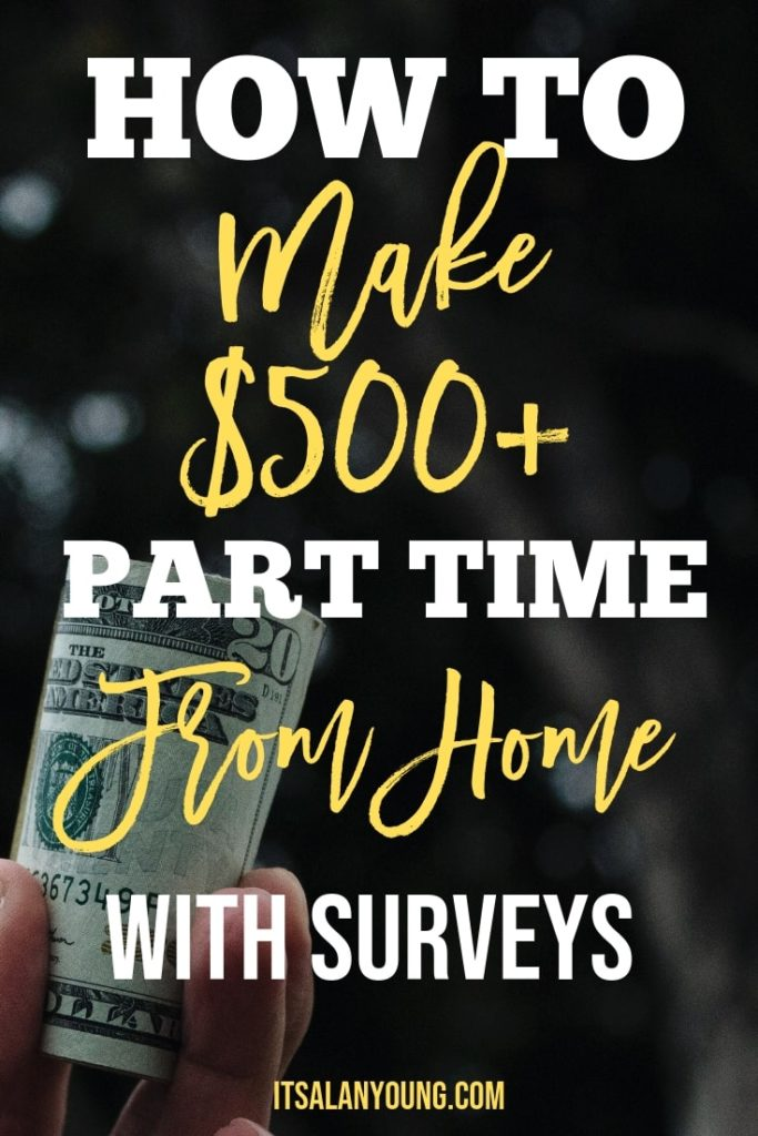 Here's how to make money part time from home with surveys. You can make $500+ per month to help pay the bills with this survey side hustle. I've put together an in depth 8 step guide on doing surveys the right way. #ItsAlanYoung #SideHustle #SAHM #WAHM #WorkFromHome #OnlineJobs #MakeMoneyIdeas