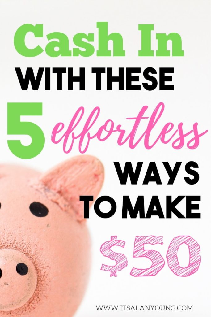 Need $50? Here are 5 legitimate ways to make 50 bucks from home. #ItsAlanYoung #money #makemoney #WAHM #workfromhome