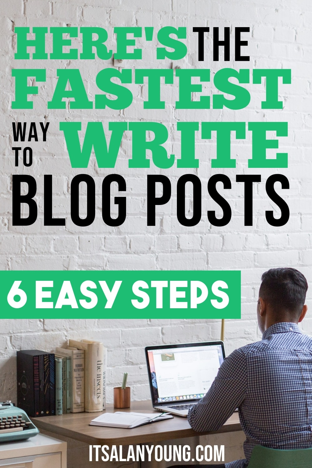 Want to write blogs post quicker than ever? Then these 6 simple steps will help you create articles faster than you thought possible. Will you be able to do step 3 even though it\'s super easy? Find out how. #ItsAlanYoung #Blogging #bloggingtips #Blog #Writing #writingtips