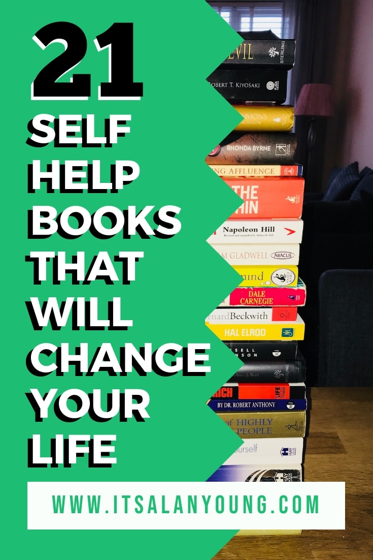 Want to grow and become a better person? This great list of self-help books that will change your life if you read them. 4 and 7 are my favorite books, what about you? #ItsAlanYoung #SelfHelp #Reading #Motivational #PersonalDevelopment #Book